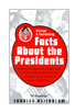Strange & Fascinating Facts About the Presidents